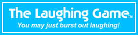 the laughing game - you may just burst out laughing